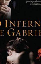 O inferno de Gabriel  by MarcyaSilva2