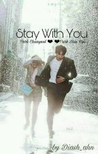 Stay With You  by Diash_ahn