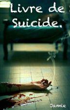 Livre de Suicide. by Psythurisme