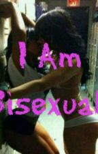I Am Bisexual by RAYRAYWIFEYPOOH