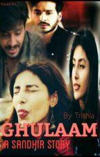 Ghulam-A Sandhir Love Story by A_rebelliousdreamer