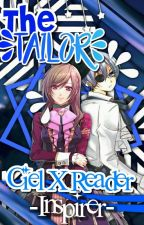 The Tailor  (Ciel X Reader) by _Inspirer-