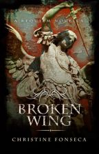 BROKEN WING (Book #.5 in Requiem Series) [formally titled Dies Irae] by ChristineFonseca
