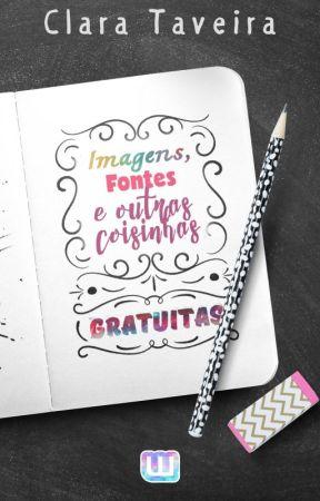Imagens, fontes e outras coisinhas gratuitas! by ClaraTaveira
