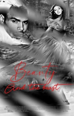 Beauty and the Beast | C.breezy [fin] by chrissybey