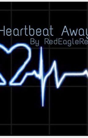 A Heartbeat Away by Colliecupcakereads