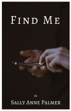 Find Me (BBC Sherlock Fan Fiction) by sap1066