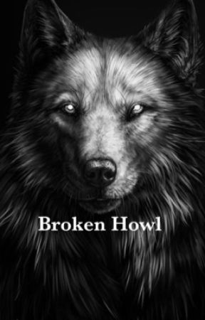 Broken Howl by wolfhowl5998