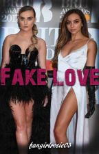 Fake Love (Jerrie Fanfiction) by fangirlrosie03