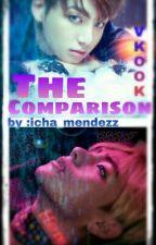 THE COMPARISON (VKOOK) by IchaJeonJungkook