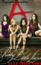 Pretty Little Liars // Next generation [GER] by DaylightsDaughter