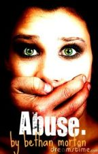 Abuse. by Bethaarn