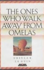 The Ones Who Walk Away From Omelas by SerenaOnnie