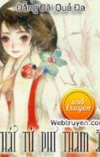 Thái tử phi tham ăn by lucashin21