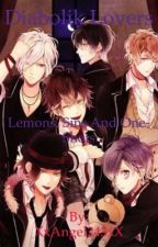 Diabolik lovers Lemons,Sins and One-Shots by XxAngel243xX