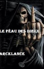 Le fléau des Dieux (crossover Harry Potter/Percy Jackson) by Arcklance