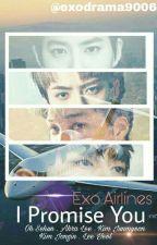 I Promise You by exodrama9006
