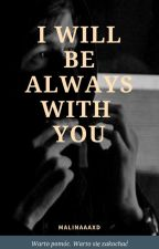 I Will Be Always With You  Alan Walker  by Malinaaaxd