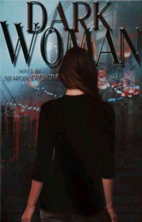 DARK WOMAN (FF) *HS by sharon_crescini