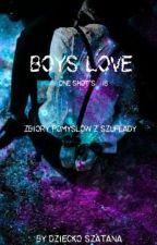 Boys Love One Shot's +18 by Dziecko_Szatana