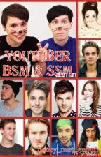 YouTuber Bsm & Ssm by honey_mist_auburn