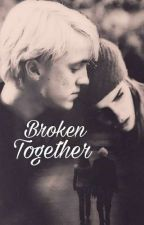 Broken (Dramione) by mudblood_and_proud9