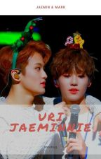 Uri Jaeminnie [Mark x Jaemin] by ayswag