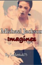Michael Jackson Imagines 2 by ScarletWords93