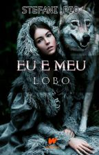 Eu e meu Lobo by Thipha123Uellow