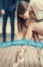 Reasonable Doubt ➳Justin Bieber by PitoSociableBieber
