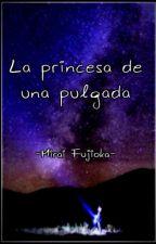 La princesa de una pulgada by chimmie_76