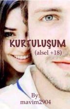 KURTULUŞUM (alsel +18)  by maviningecesi1991