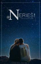 Nerieš! by LesanaDexter