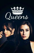 Queens.//camren by houistomyles
