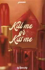 Kill Me or Kiss Me » yoonmin « ZAWIESZONE by CLEMENC3