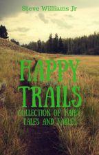 Fairy Tales & Fables by SteveWilliamsJr