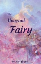 The Unusual Fairy by AnriHikaru