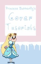 Princess Butterfly's Cover Tutorials by fanaccountanomalyah