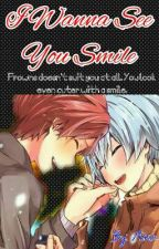 I Wanna See You Smile (Karmagisa) by xXDarkMikaXx_
