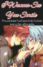 I Wanna See You Smile (Karmagisa) by xXDarkMikaXx_
