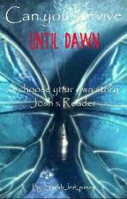Can You Survive? ~ Until Dawn by SammyInATowel