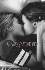 Always&Forever by hottestwriter