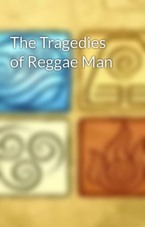 The Tragedies of Reggae Man by Magykian