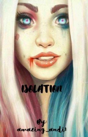 Isolation  by amazing_andi1