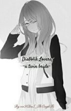 Diabolik Lovers ~a twin bride~ by voIClesS_ThOughTs