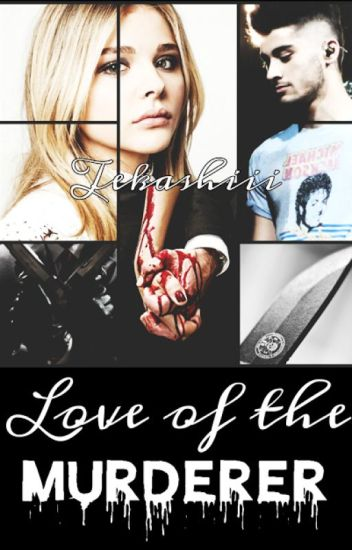 Love of the murderer |Z.M.|