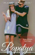 Papatya |Texting  by ikuynentaystelu