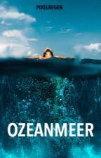 Ozeanmeer. by Pixelregen