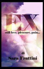 Ex by sarastar79