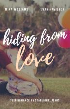 Hiding From Love by Starlight_reads